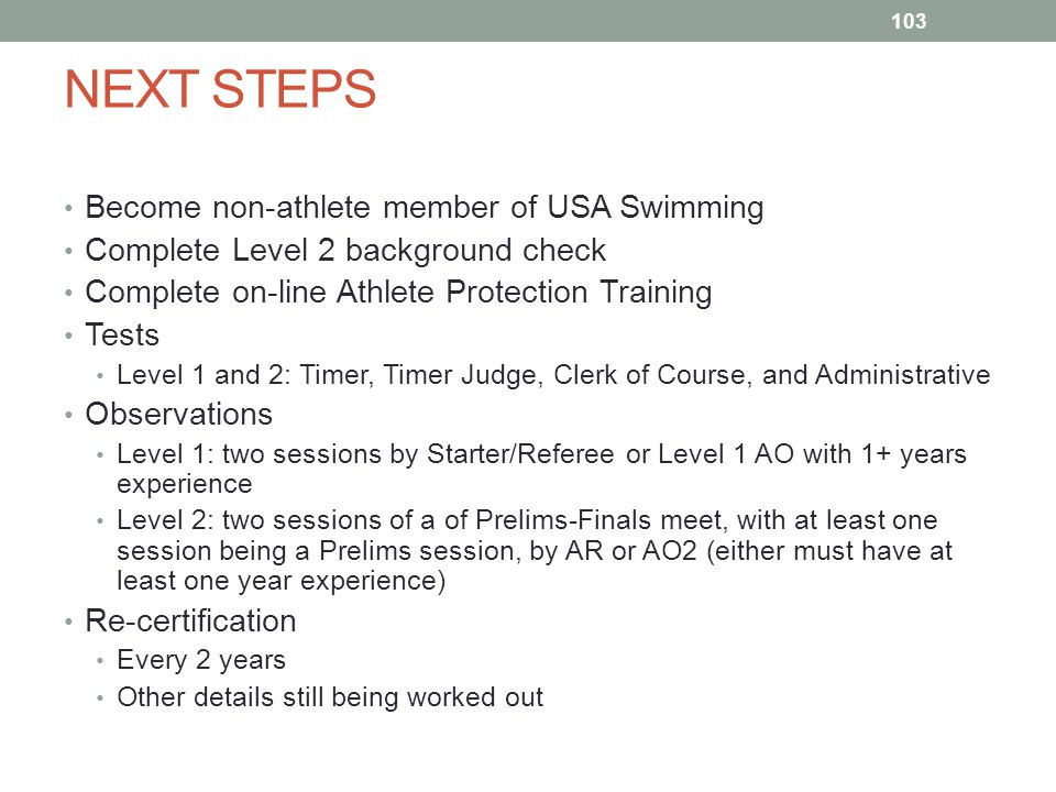 NEXT STEPS Become non-athlete member of USA Swimming