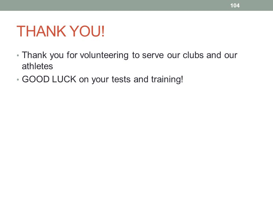 THANK YOU. Thank you for volunteering to serve our clubs and our athletes.