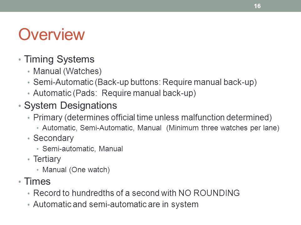 Overview Timing Systems System Designations Times Manual (Watches)