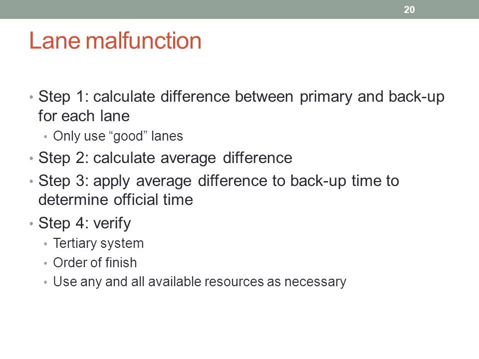 Lane malfunction Step 1: calculate difference between primary and back-up for each lane. Only use good lanes.