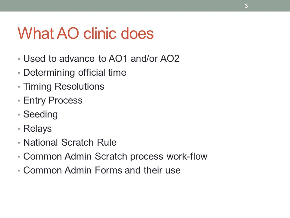 What AO clinic does Used to advance to AO1 and/or AO2