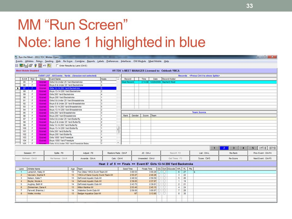MM Run Screen Note: lane 1 highlighted in blue