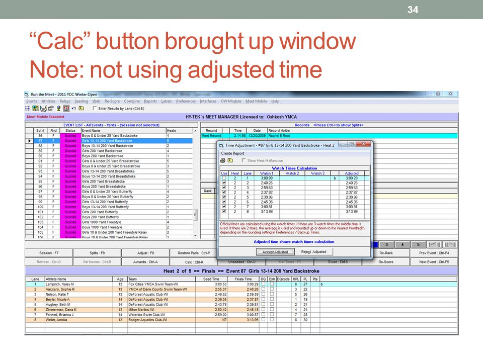 Calc button brought up window Note: not using adjusted time