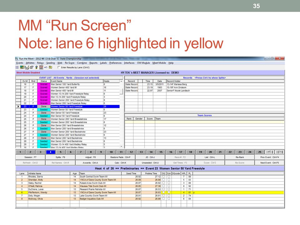 MM Run Screen Note: lane 6 highlighted in yellow
