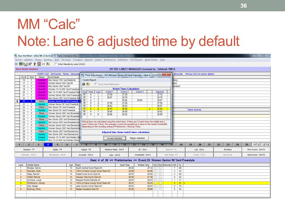 MM Calc Note: Lane 6 adjusted time by default