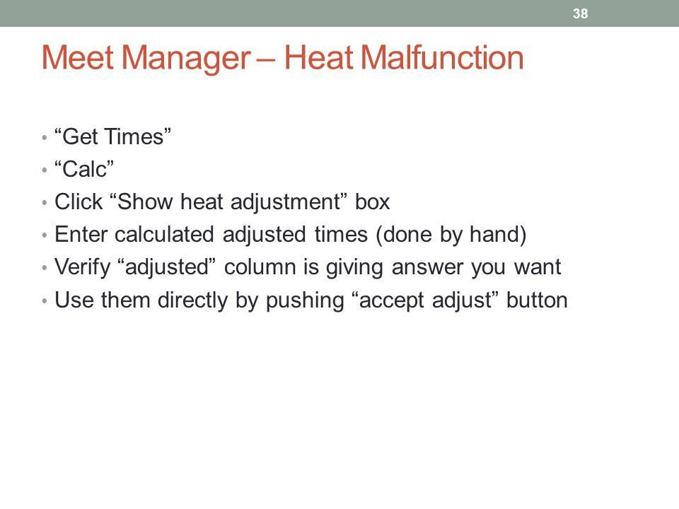 Meet Manager – Heat Malfunction