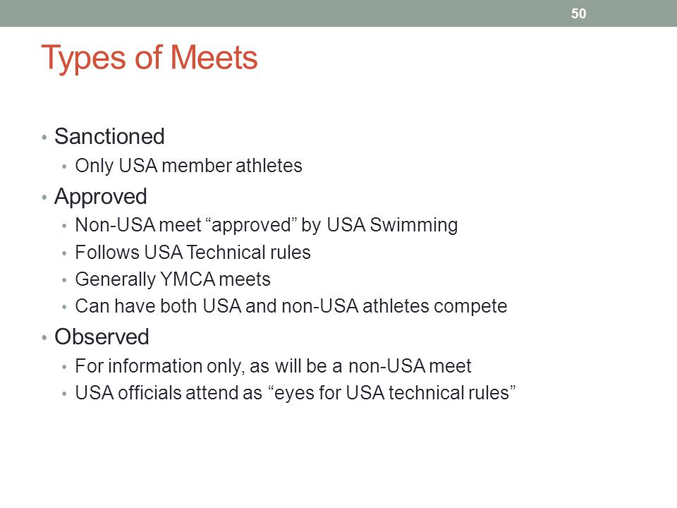 Types of Meets Sanctioned Approved Observed Only USA member athletes