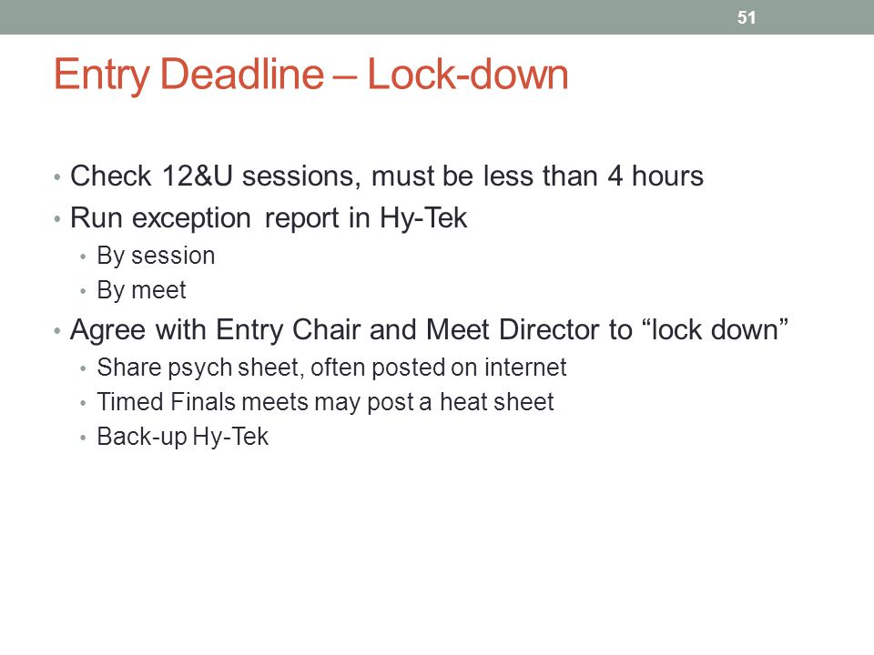 Entry Deadline – Lock-down