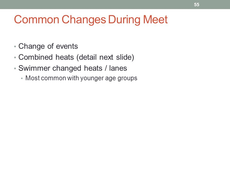 Common Changes During Meet