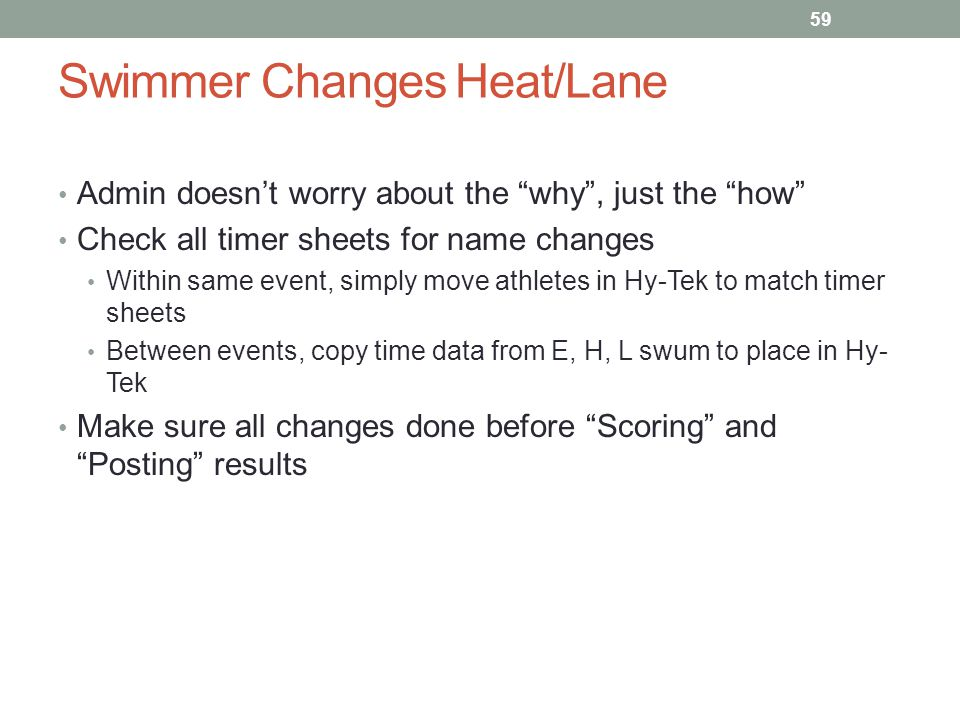Swimmer Changes Heat/Lane