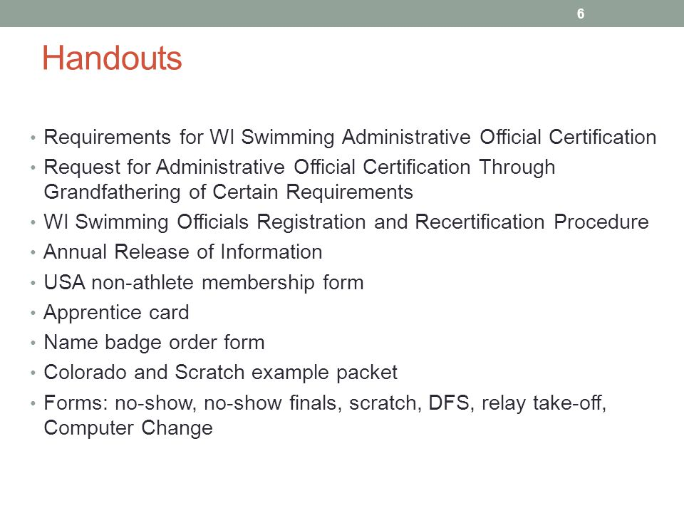 Handouts Requirements for WI Swimming Administrative Official Certification.