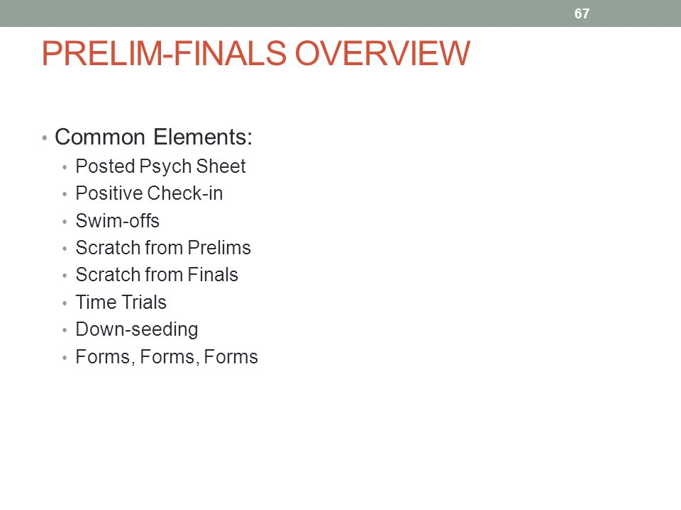 PRELIM-FINALS OVERVIEW
