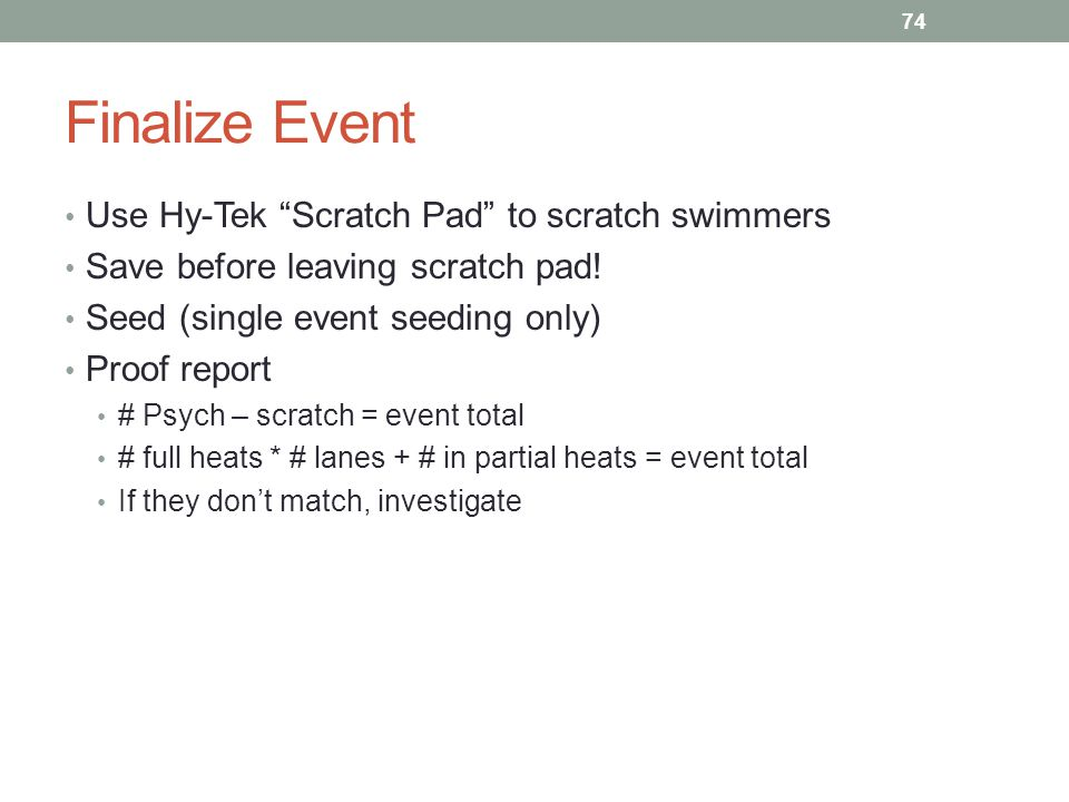 Finalize Event Use Hy-Tek Scratch Pad to scratch swimmers