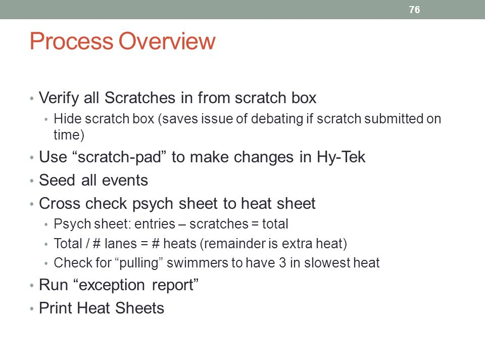 Process Overview Verify all Scratches in from scratch box