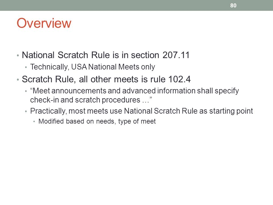 Overview National Scratch Rule is in section 207.11