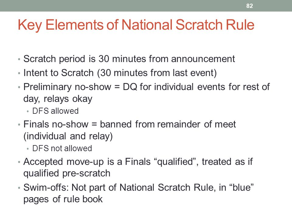 Key Elements of National Scratch Rule
