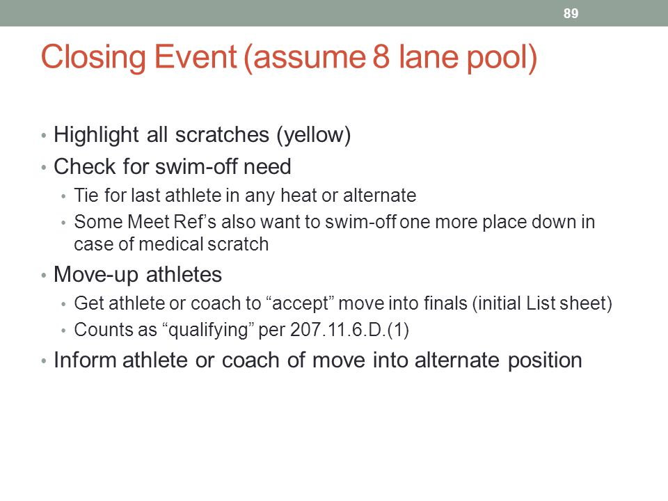 Closing Event (assume 8 lane pool)