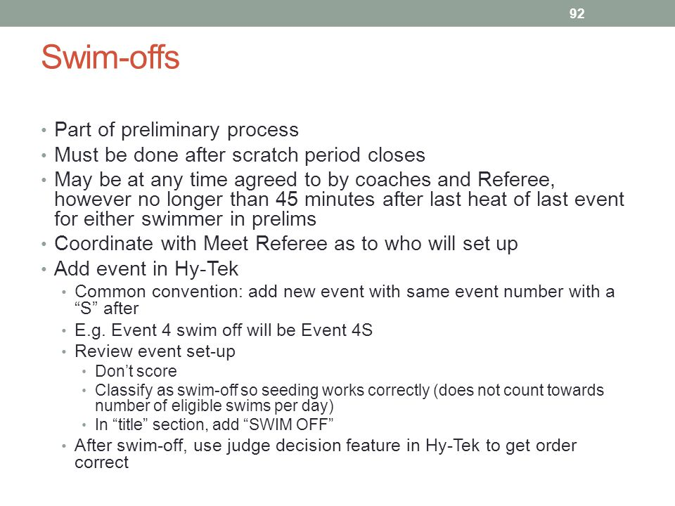 Swim-offs Part of preliminary process