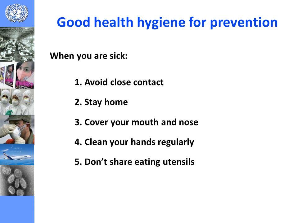 Good health hygiene for prevention