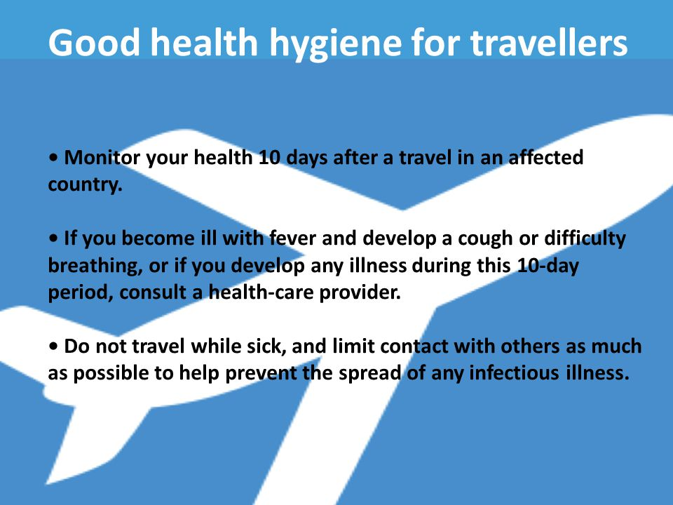 Good health hygiene for travellers