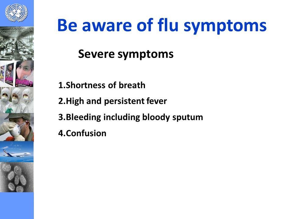 Be aware of flu symptoms
