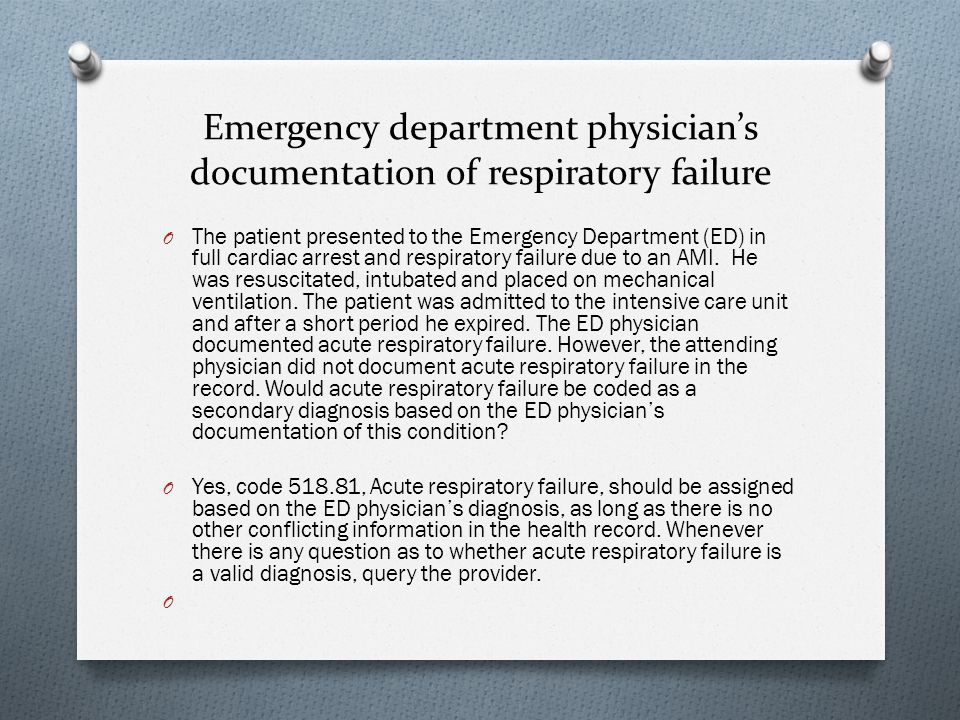 Emergency department physician's documentation of respiratory failure