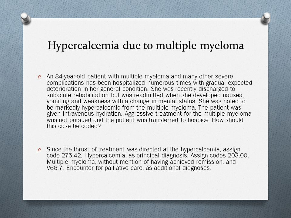 Hypercalcemia due to multiple myeloma