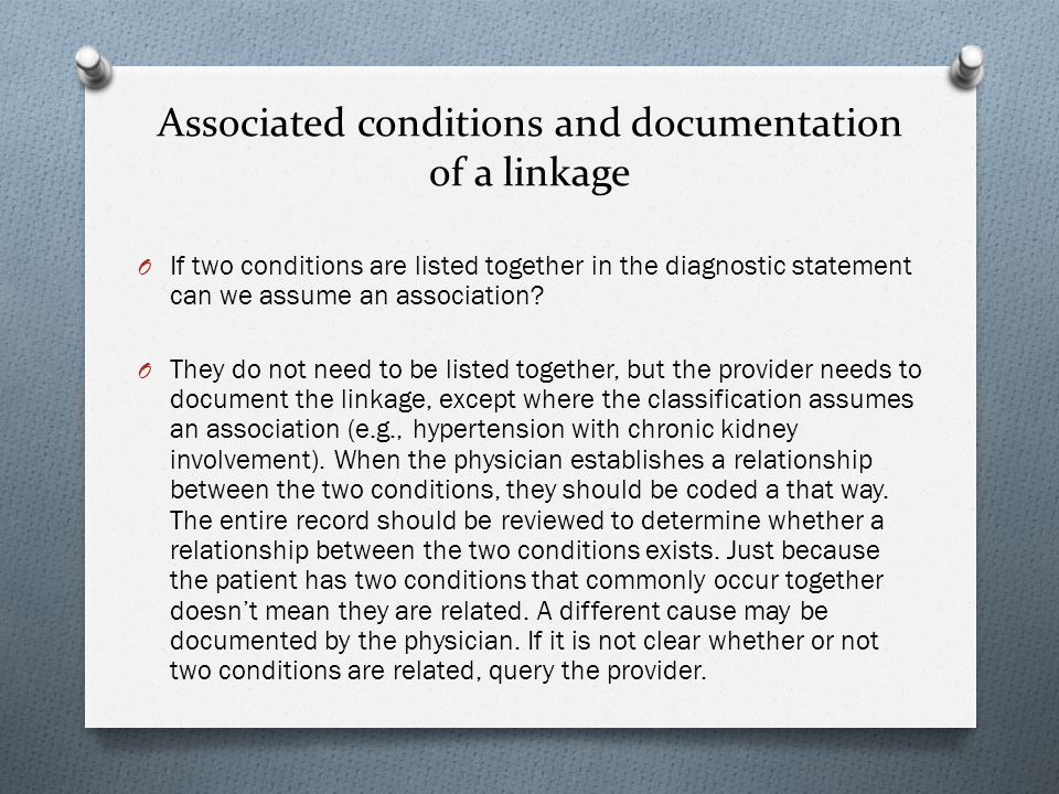 Associated conditions and documentation of a linkage