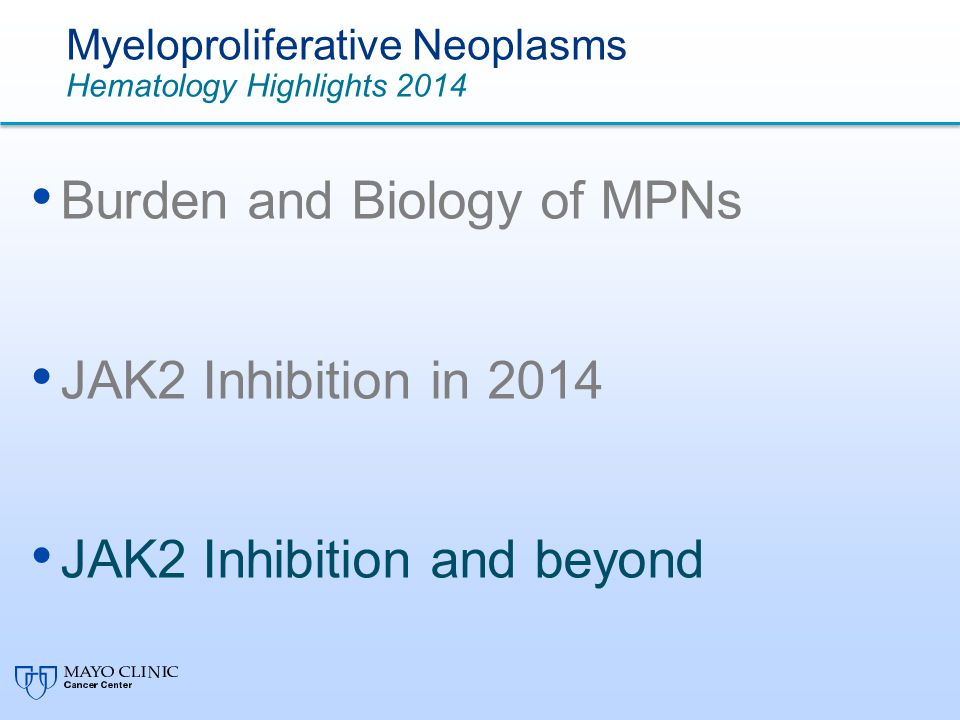 Myeloproliferative Neoplasms Hematology Highlights 2014