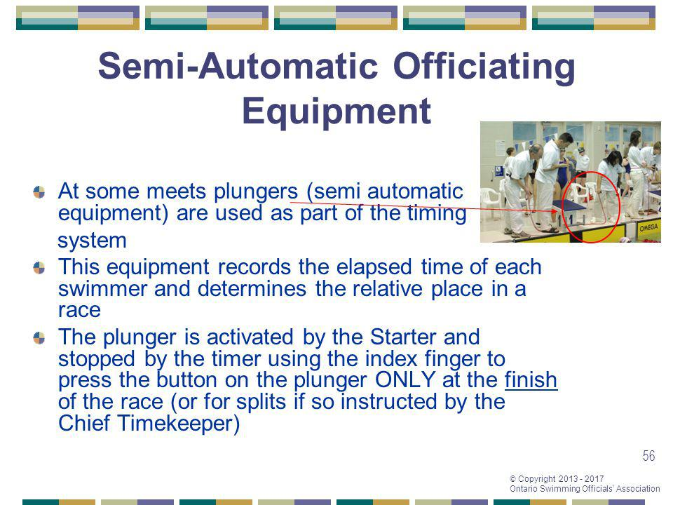 Semi-Automatic Officiating Equipment