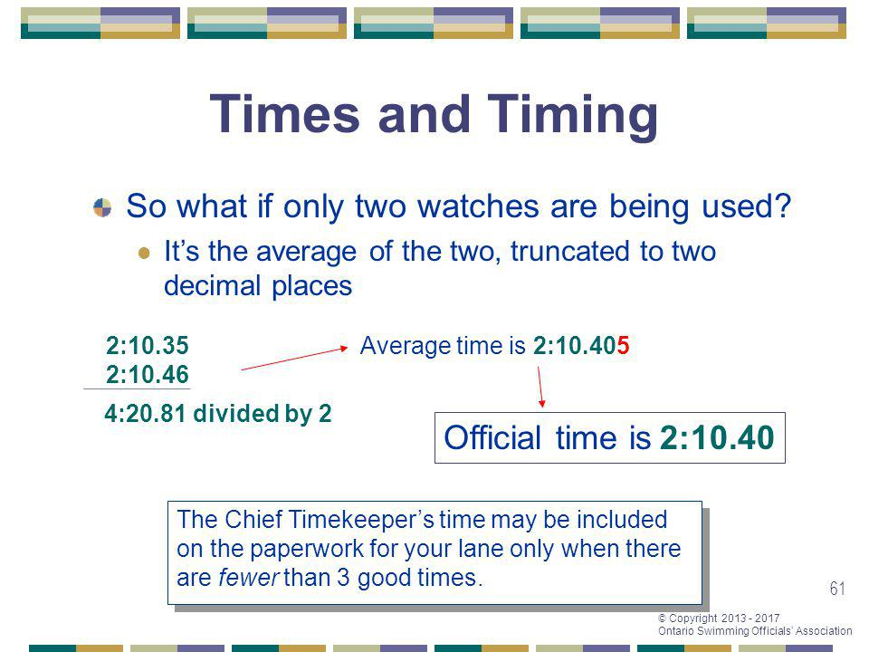 Times and Timing So what if only two watches are being used