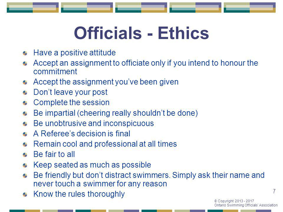 Officials - Ethics Have a positive attitude