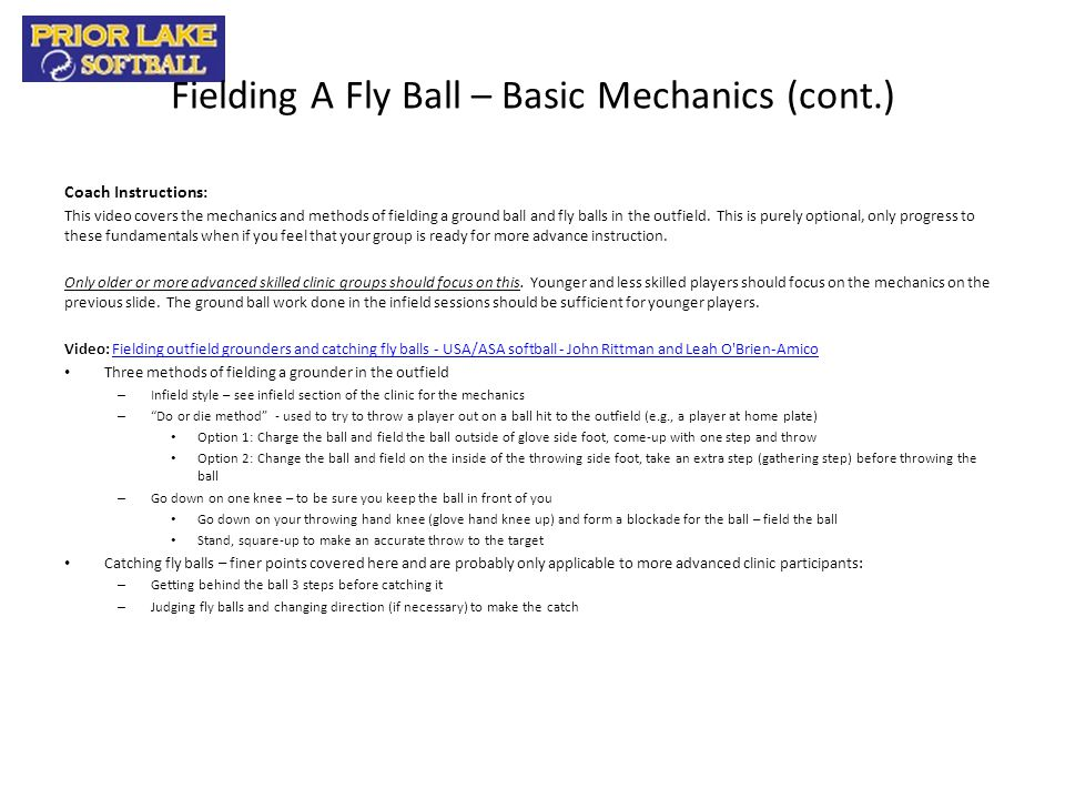Fielding A Fly Ball – Basic Mechanics (cont.)