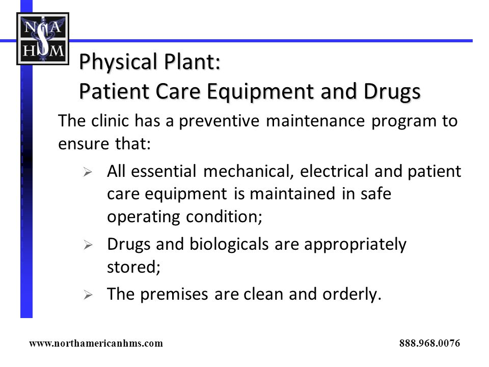 Physical Plant: Patient Care Equipment and Drugs