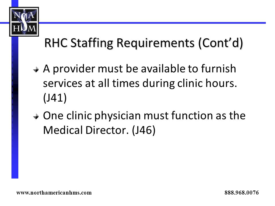 RHC Staffing Requirements (Cont'd)