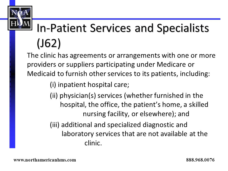 In-Patient Services and Specialists (J62)