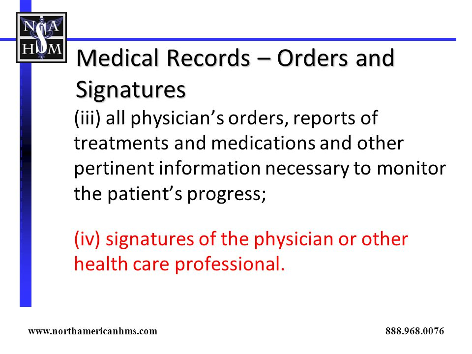 Medical Records – Orders and Signatures