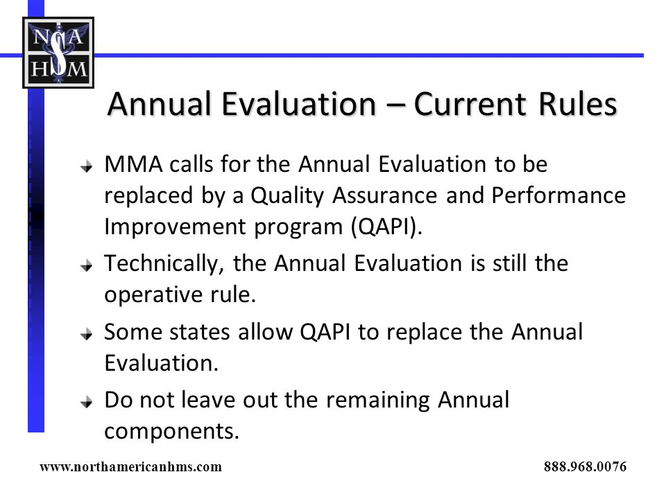 Annual Evaluation – Current Rules