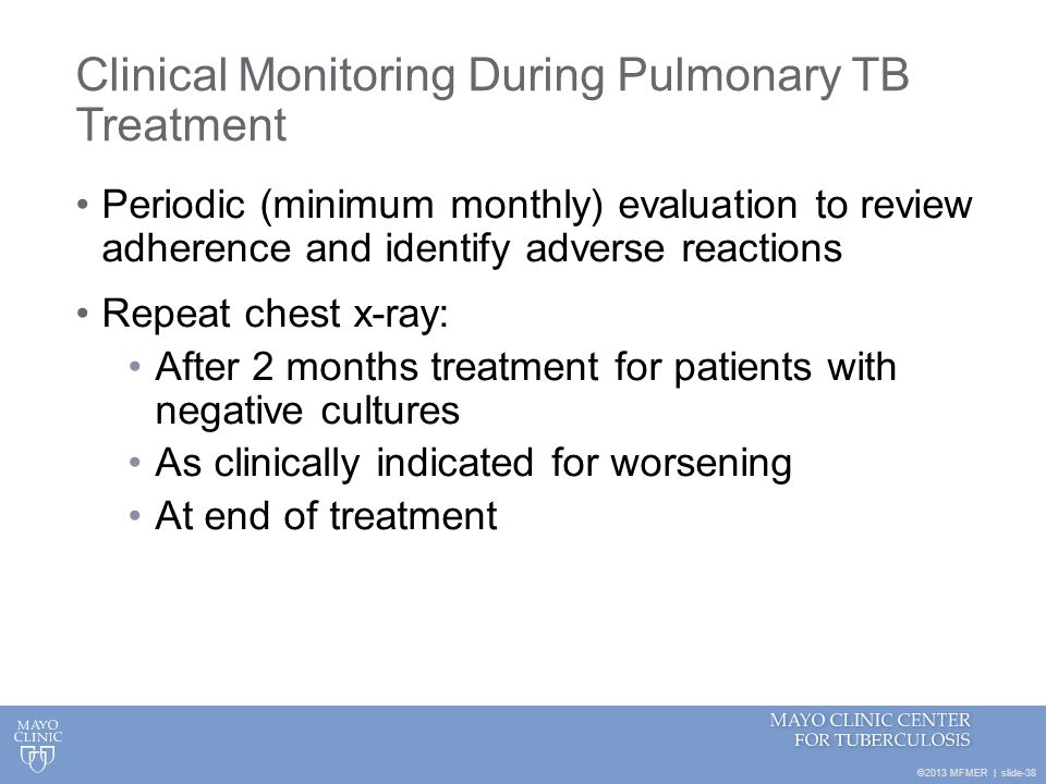 Clinical Monitoring During Pulmonary TB Treatment