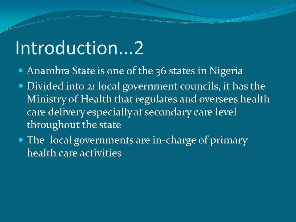 Introduction...2 Anambra State is one of the 36 states in Nigeria