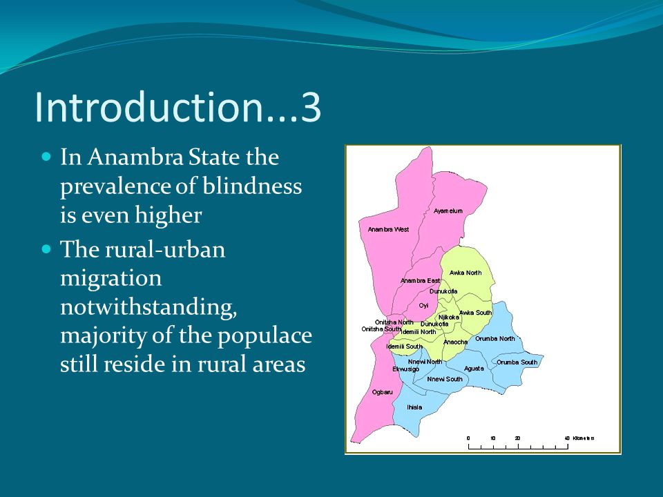 Introduction...3 In Anambra State the prevalence of blindness is even higher.