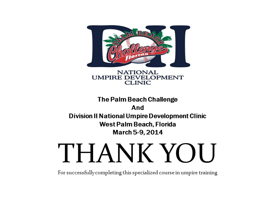 THANK YOU The Palm Beach Challenge And