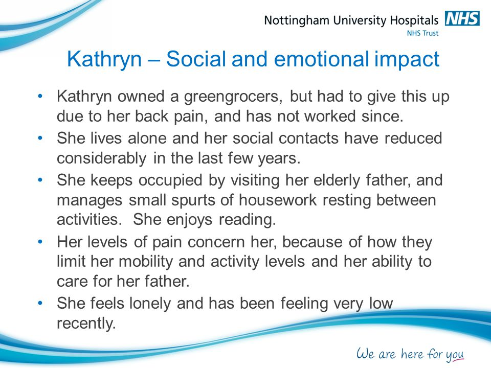 Kathryn – Social and emotional impact