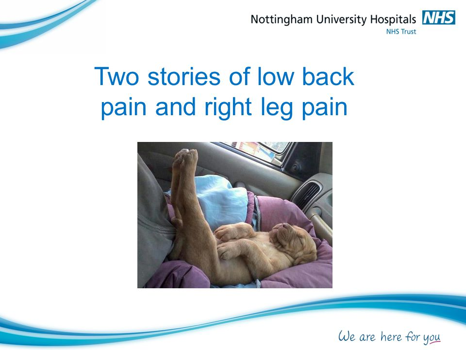 Two stories of low back pain and right leg pain