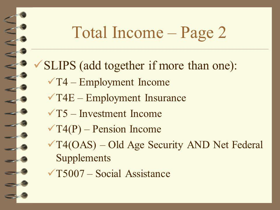 Total Income – Page 2 SLIPS (add together if more than one):