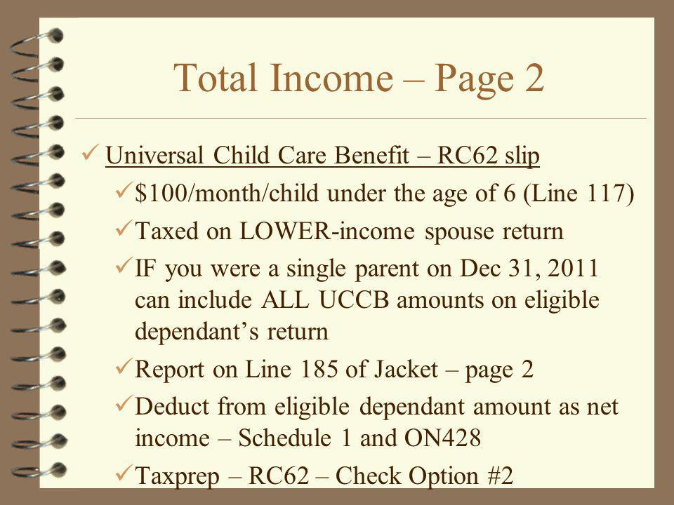 Total Income – Page 2 Universal Child Care Benefit – RC62 slip