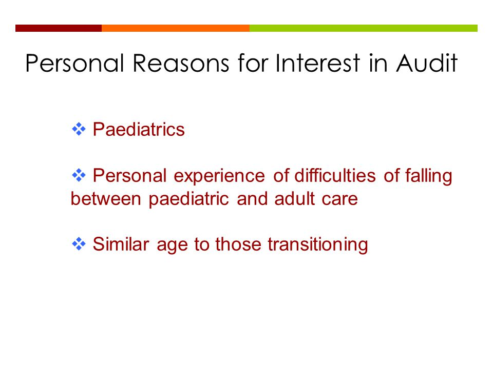 Personal Reasons for Interest in Audit