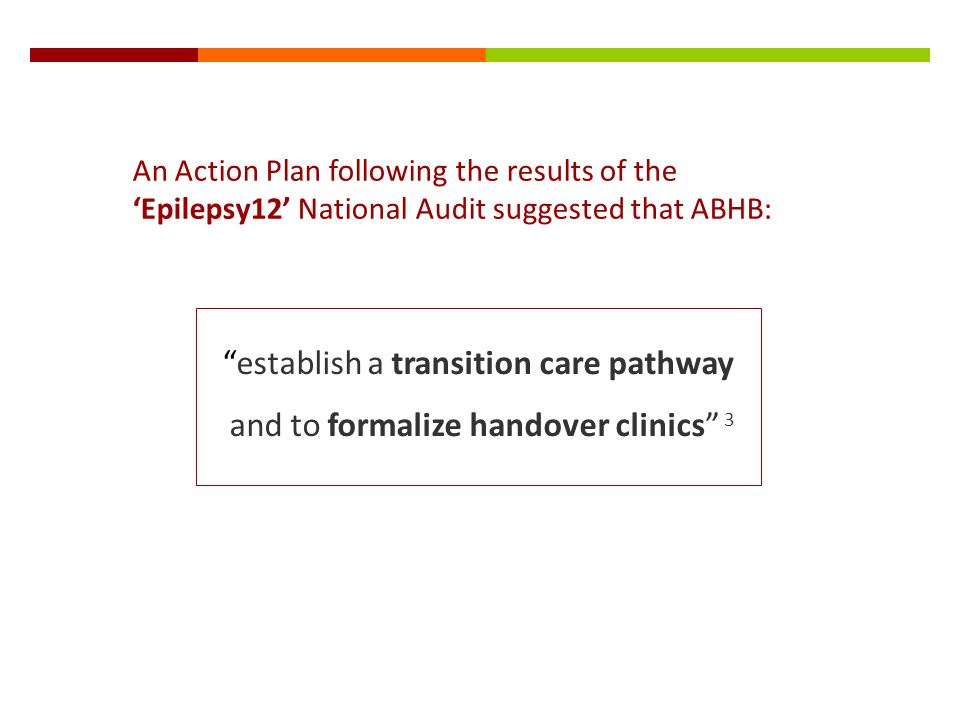 establish a transition care pathway
