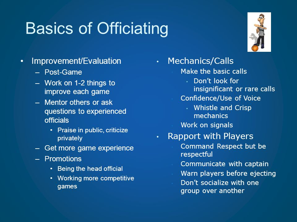 Basics of Officiating Improvement/Evaluation Mechanics/Calls