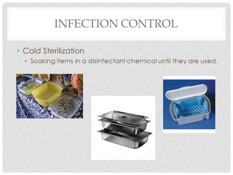 Infection Control Cold Sterilization